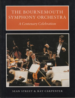 Image for The Bournemouth Symphony Orchestra. A Centenary Celebration.