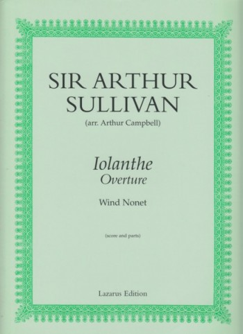 Image for Iolanthe Overture for Wind Nonet (arr. Arthur Campbell)
