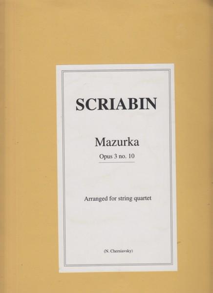 Mazurka Op.3 No.10  arranged for String Quartet