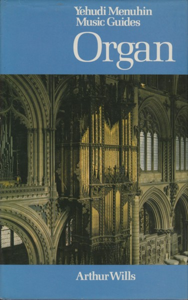 Image for Organ - Yehudi Menuhin Music Guides