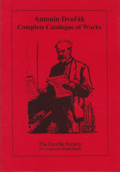 Antonin Dvorak - Complete Catalogue of Works