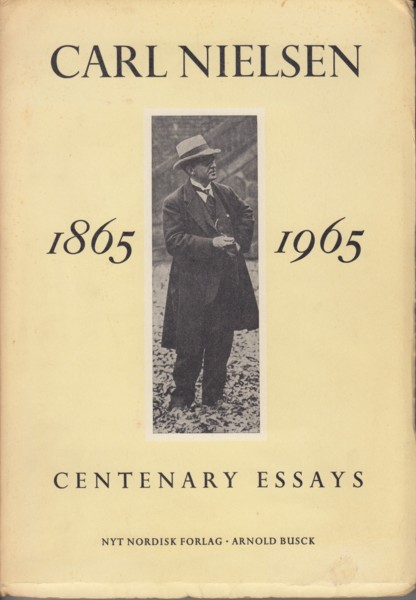 Image for Carl Nielsen 1865 - 1965 Centenary Essays