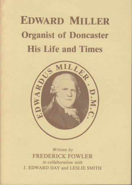 Image for Edward Miller - Organist of Doncaster - His Life and Times