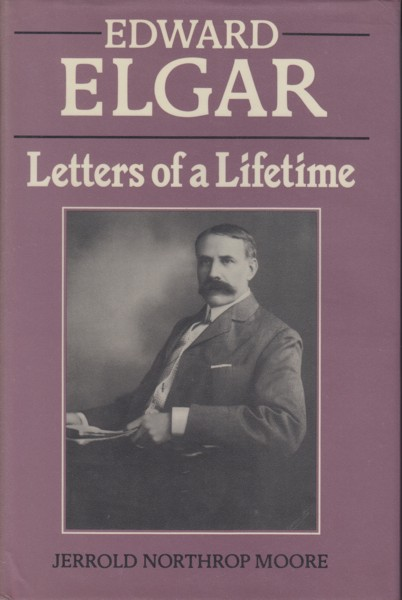 Image for Edward Elgar - Letters of a Lifetime