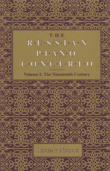 Image for The Russian Piano Concerto. Volume I: The Nineteenth Century