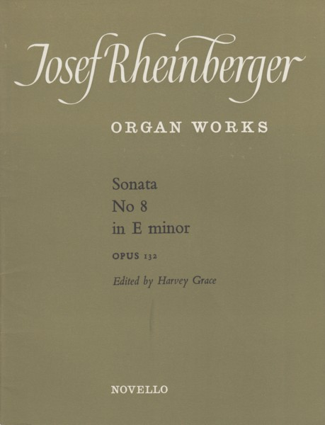 Organ Sonata No.8 in E minor, Op.132