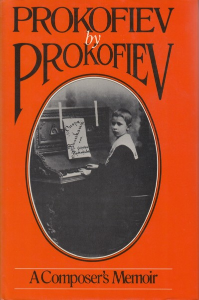 Image for Prokofiev by Prokofiev - A composer's Memoir
