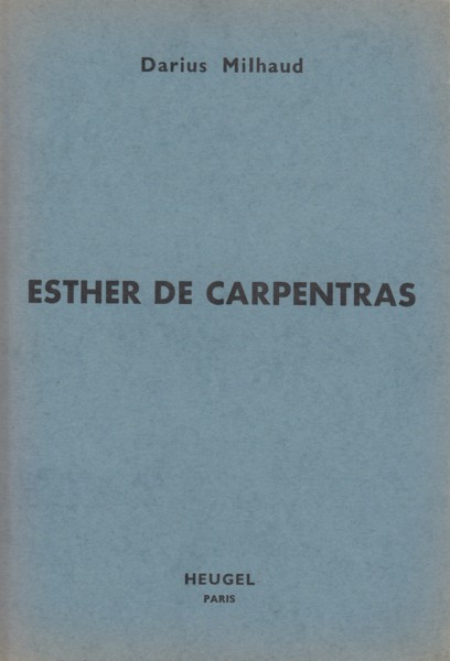 Image for Esther de Carpentras, Opera Bouffe in Two Acts - Vocal Score