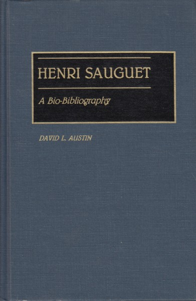 Henri Sauguet, A Bio-Bibliography.