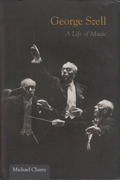 Image for George Szell - A Life in Music