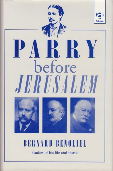 Image for Parry before Jerusalem - Studies of his Life and Music with Excerpts from his Published Writings.