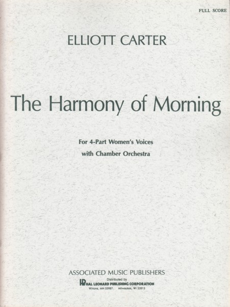 Image for The Harmony of Morning for 4 Part Women's Voices with Chamber Orchestra - Full Score
