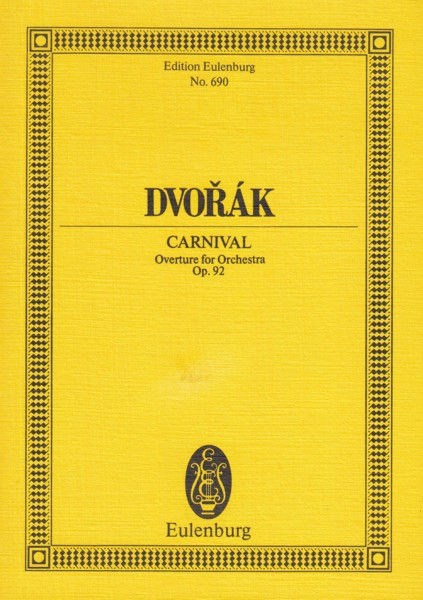 Image for Carnival, Overture for Orchestra, Op.92 - Study Score