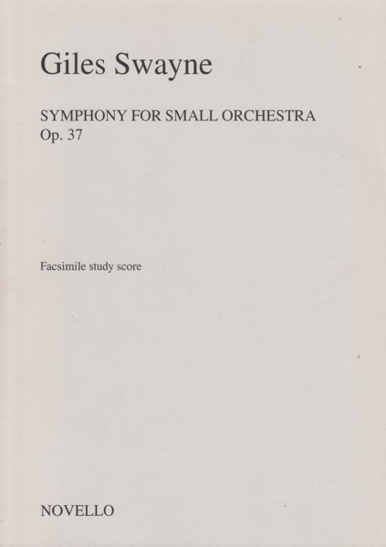 Image for Symphony for Small Orchestra - Facsimile Study Score