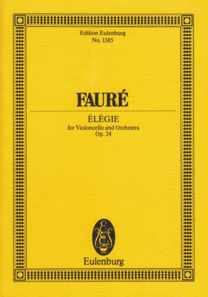Image for Élégie for Cello and Orchestra, Op.24 - Study Score