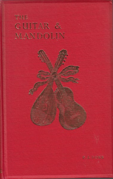 Image for The Guitar and Mandolin - Biographies of Celebrated Players and Composers