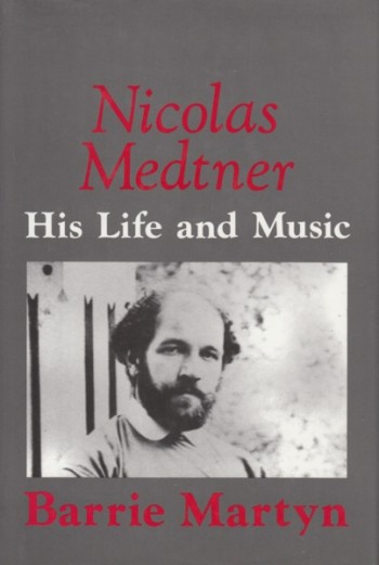 Image for Nicolas Medtner, His Life and Music