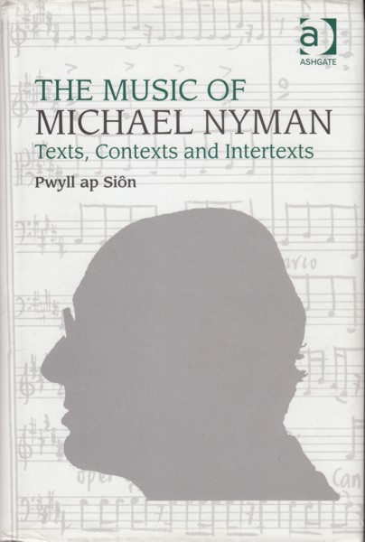 Image for The Music of Michael Nyman - Texts, Contexts and Intertexts