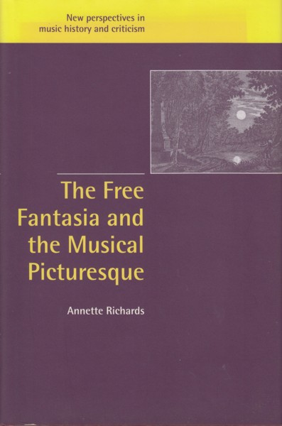 Image for The Free Fantasia and the Musical Picturesque
