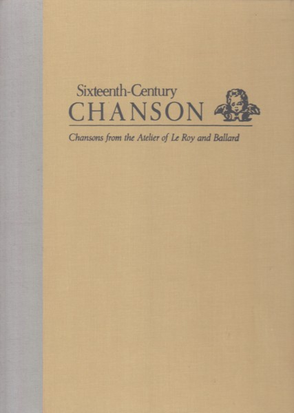 Image for French Chansons 34 - 71 (The Sixteenth-Century Chanson Volume 12)