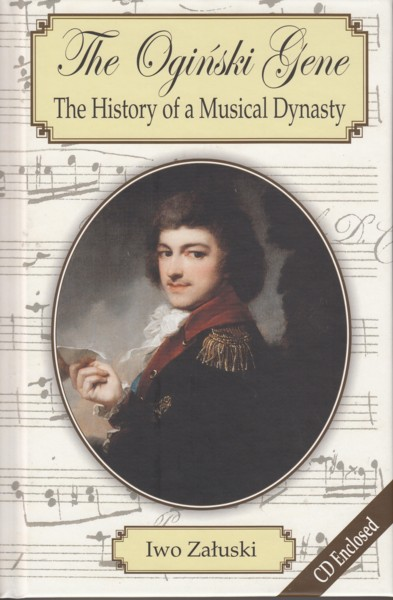 Image for The Oginski Gene - The History of a Musical Dynasty