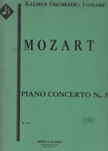 Image for Piano Concerto No.5 in D major, K 175 - Full Score & Set of Parts