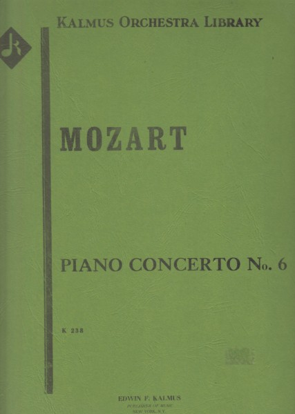 Image for Piano Concerto No.6 in B flat major, K.238 - Full Score & Set of Parts