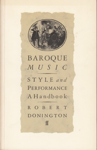 Image for Baroque Music: Style and Performance - A Handbook