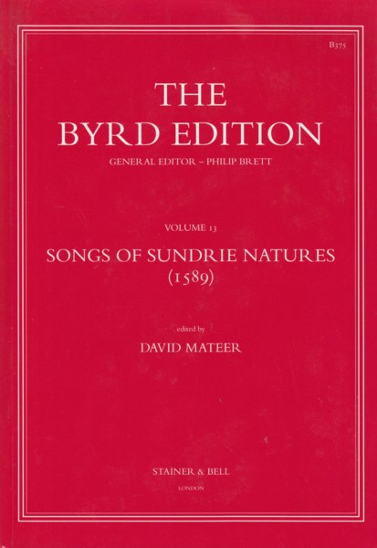 Image for Songs of Sundrie Natures (1589) - The Byrd Edition Volume 13