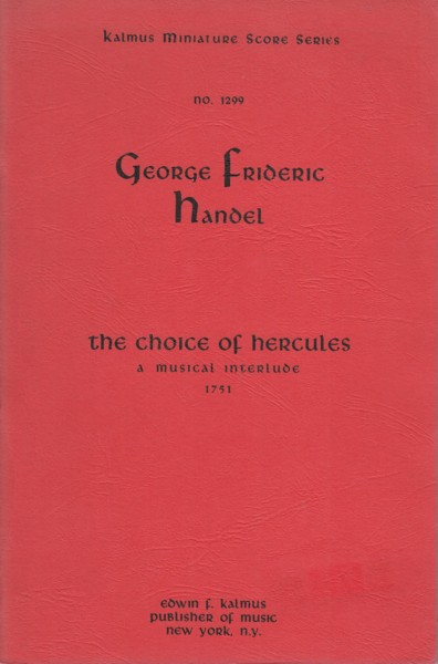 The Choice of Hercules, A Musical Interlude (1751) - Study Score