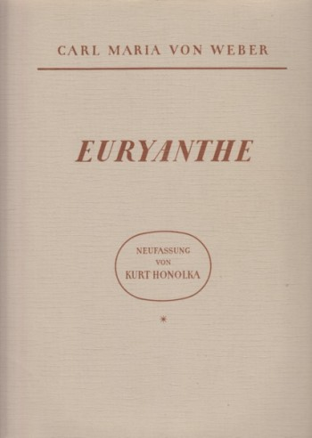 Image for Euryanthe, Opera in 3 Acts - Vocal Score