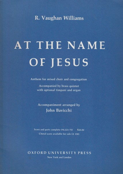 Image for At the Name of Jesus. Anthem for mixed choir and congregation, accompanied by brass quintet with optional timpani and organ - Full Score & Set of Parts