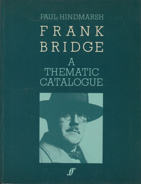 Image for Frank Bridge - A Thematic Catalogue 1900 - 1941