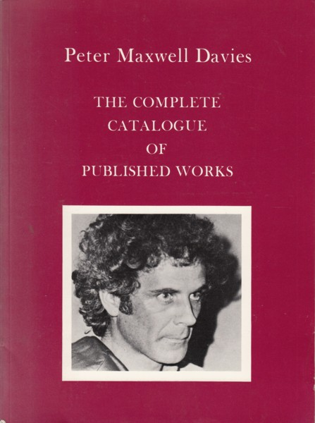 Image for Peter Maxwell Davies, The Complete Catalogue of Published Works.