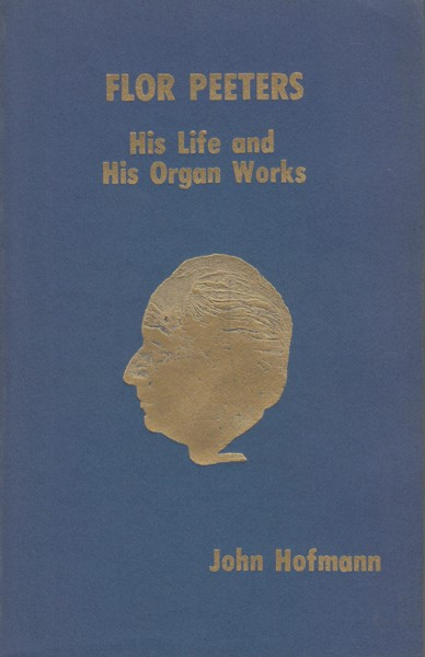 Image for Flor Peeters, His Life and His Organ Works