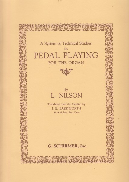 Image for A System of Technical Studies in Pedal Playing for the Organ.