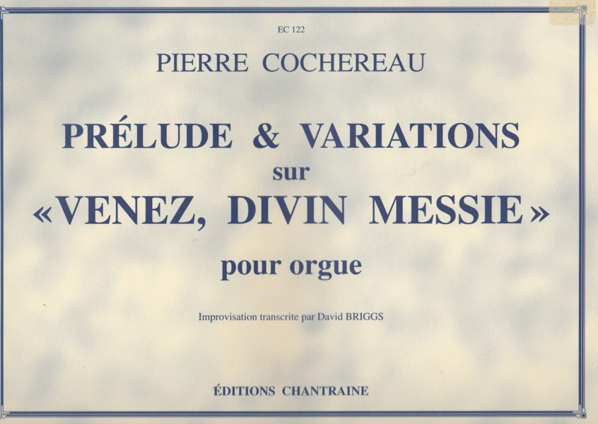 "Image for Prelude & Variations on ""Venez, Divin Messie"" for Organ"