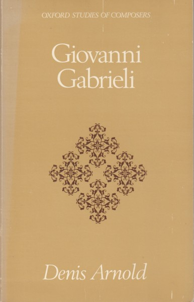 Image for Giovanni Gabrieli - Oxford Studies of Composers (12)