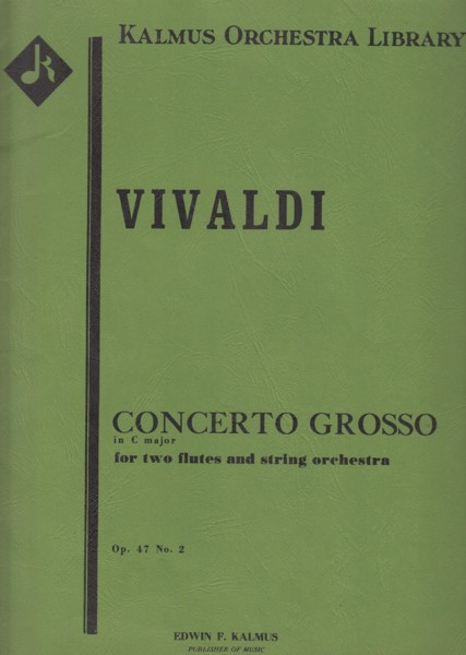Image for Concerto Grosso in C major for 2 Flutes and String Orchestra, Op.47/2 (RV533, PV76) - Full Score