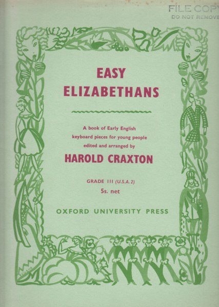 Easy Elizabethans - A Book of Early English Keyboard Pieces for Young People