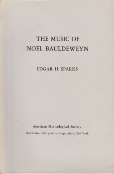 Image for The Music of Noel Bauldeweyn