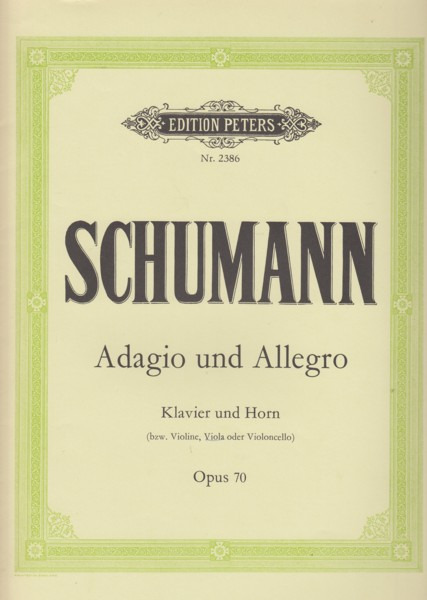 Image for Adagio and Allegro, Op.70 for Horn in F or Violin or Viola or Cello and Piano