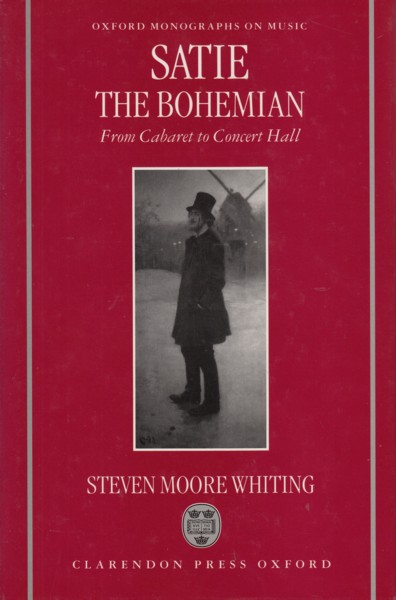 Image for Satie the Bohemian, From Cabaret to Concert Hall
