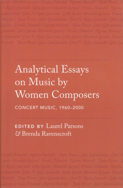 Image for Analytical Essays on Music by Women Composers - Concert Music, 1960 - 2000
