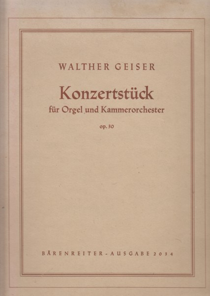 Image for Konzertstuck for Organ and Chamber Orchestra, Op.30 - Full Score