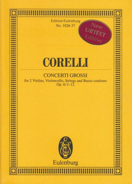 Concerti Grossi, Op.6/1 to 12 - Study Score