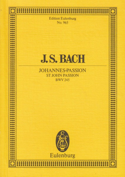 Image for St John Passion, BWV 245 - Study Score