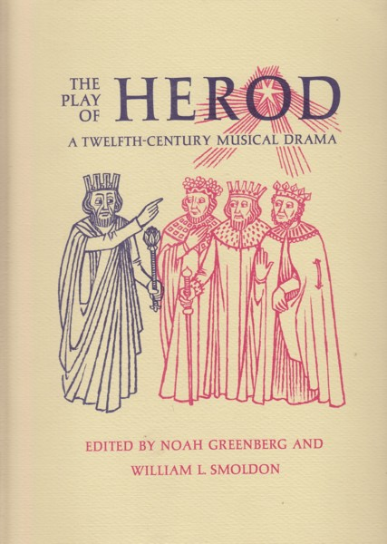 Image for The Play of Herod - A Twelfth Century Musical Drama