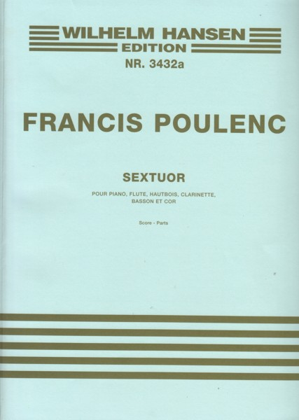 Image for Sextuor for Piano, Flute, Oboe, Clarinet in B flat, Bassoon and Horn in F - Score & Parts