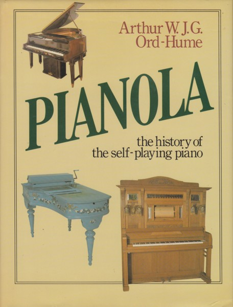 Image for Pianola, The History of the Self-Playing Piano